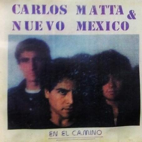 Carlos Matta Y Nuevo México - En El Camino