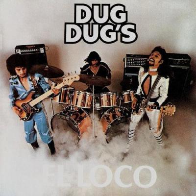 Dug Dug's - El Loco
